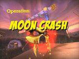 Operation: Moon Crash