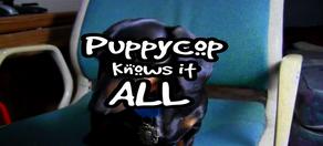 Puppycopknowsitall