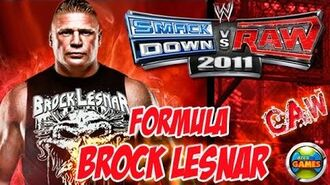 How to Create Brock Lesnar SvR 2011 - Formula