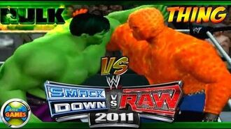 Hulk vs Thing in WWE SmackDown vs RAW 2011 - CAW