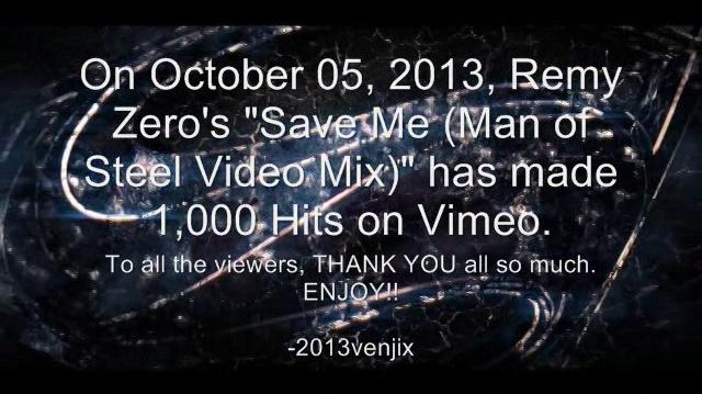 "Remy Zero- Save Me (Man of Steel ""Live"" Video Mix)"