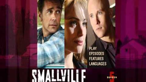 Smallville Season 5 DVD Menu Intro