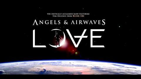 Angels And Airwaves - Love - Letters to God, Part II