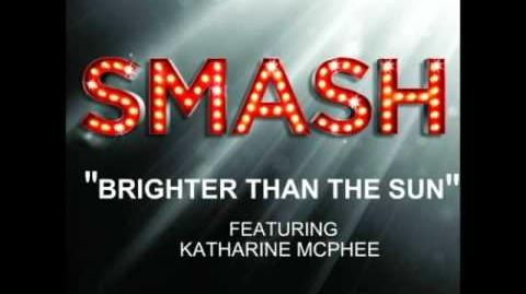 Smash - Brighter Than The Sun HD