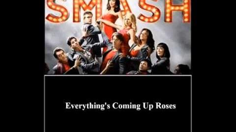 Smash - Everything's Coming Up Roses HD