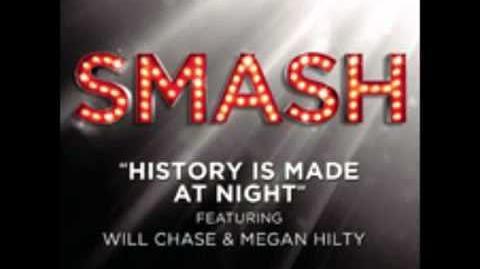 Smash - History Is Made At Night HD