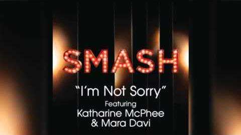 I'm Not Sorry - SMASH Cast