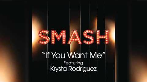 If You Want Me - SMASH Cast