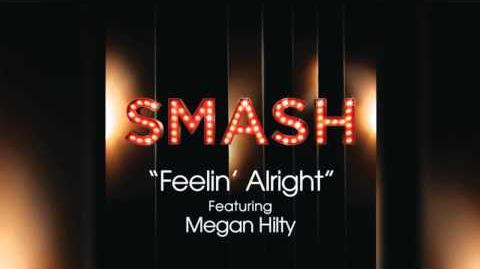 Feelin' Alright - SMASH Cast