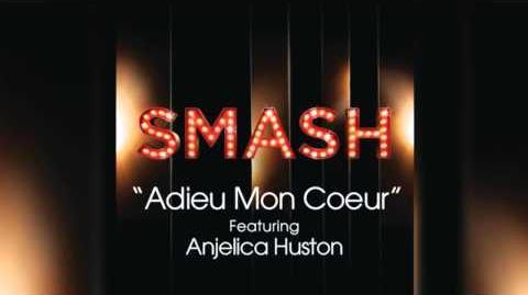 Adieu Mon Coeur - SMASH Cast