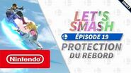 Let's Smash - Episode 19 Protection du rebord