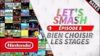 Let's Smash - Épisode 8 Bien choisir les stages (Nintendo Switch)
