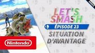 Let's Smash - Épisode 23 - Situation d'avantage