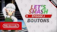 Let's Smash - Épisode 2 les boutons (Nintendo Switch)