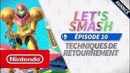 Let's Smash - Épisode 10 Techniques de retournement (Nintendo Switch)