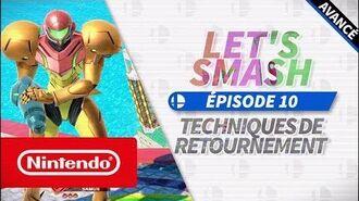 Let's Smash - Épisode 10 Techniques de retournement (Nintendo Switch)