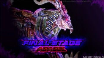 Azazel - Final Stage Screen - T6 BR