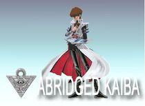 Abridged Kaiba SBL X Intro