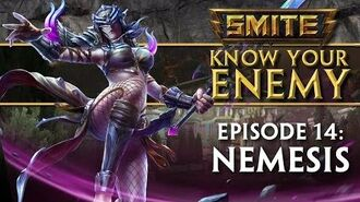 SMITE Know Your Enemy 14 - Nemesis