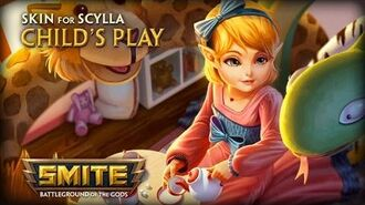 New Skin for Scylla - Child's Play