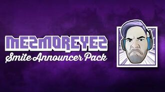 Mezmoreyez Announcer Pack - Available Now (Summer of SMITE)