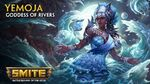 SMITE - God Reveal - Yemoja, Goddess of Rivers