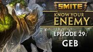 SMITE Know Your Enemy 29 - Geb