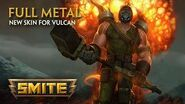 SMITE - New Skin for Vulcan - Full Metal