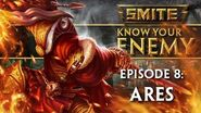 SMITE Know Your Enemy 8 - Ares