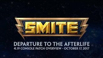 SMITE - 4.19 Console Patch Overview - Departure to the Afterlife
