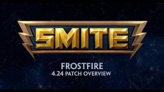 SMITE - 4.24 Patch Overview - Frostfire (December 19, 2017)
