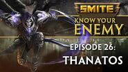 SMITE Know Your Enemy 26 - Thanatos