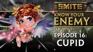 SMITE Know Your Enemy 16 - Cupid