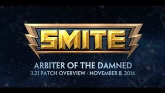 SMITE 3.21 Patch Overview - Arbiter of the Damned (November 8, 2016)