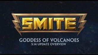 SMITE - 5.14 Update Overview - Goddess of Volcanoes