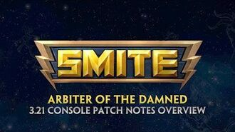 SMITE - 3.21 Console Patch Overview - Arbiter of the Damned