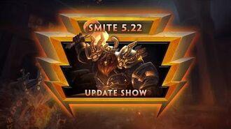 "SMITE - 5.22 Update Show VOD - ""Arrival"""