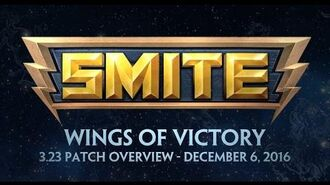 SMITE 3.23 - Patch Overview - Wings of Victory (December 6, 2016)