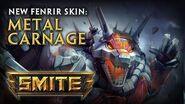 New Fenrir Skin Metal Carnage