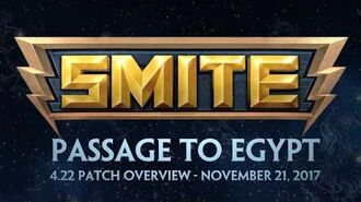 SMITE - 4.22 Patch Overview - Passage to Egypt (November 21, 2017)
