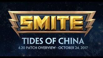 SMITE - 4.20 Patch Overview - Tides of China (October 24, 2017)