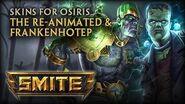 New Osiris Skins Frankenhotep & The Re-Animated