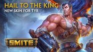 SMITE - New Skin for Tyr - Hail to the King