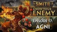 SMITE Know Your Enemy 17 - Agni