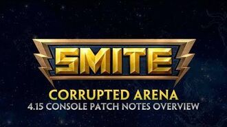 SMITE - 4.15 Console Patch Overview - Corrupted Arena