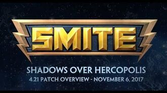 SMITE - 4.21 Patch Overview - Shadows Over Hercopolis (November 6, 2017)