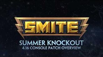 SMITE - 4.16 Console Patch Overview - Summer Knockout