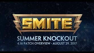 SMITE - 4.16 Patch Overview - Summer Knockout (August 29, 2017)