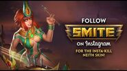 Get Insta-Kill Neith for FREE - Follow SMITE on Instagram!