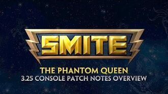 Smite - 3.25 Console Patch Overview - The Phantom Queen